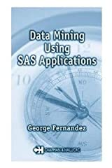 Data Mining Using SAS Applications Paperback