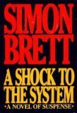 A Shock to the System, Simon Brett, 068418351X