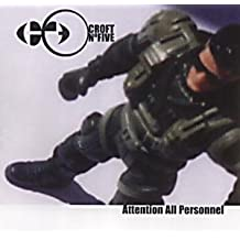 Attention All Personnel By Croft No. Five (2001-06-18)