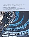 img - for Modules for Teaching and Learning about Health Education: A Study of Guiding Questions Essential Readings, Critical Concepts, & Mental Models book / textbook / text book