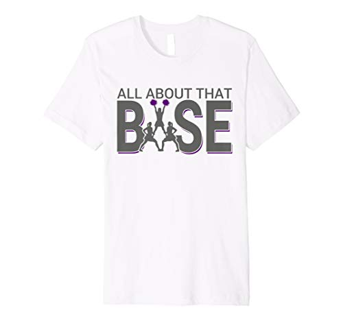 All About that Base Funny Cheerleading Cheer Tee