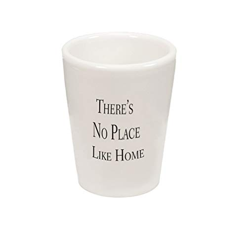 Style In Print Black There's No Place Like Home Ceramic Shot Glass Cup ()
