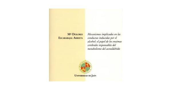 Mecanismos implicados en las conductas inducidas por el ...