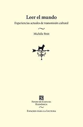 Leer el mundo. Experiencias actuales de transmisión cultural eBook ...