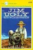 Jim Ugly, Sid Fleischman, 0785712046