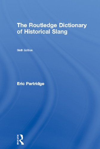 Download The Routledge Dictionary of Historical Slang Pdf