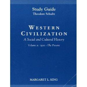 Western Civilization: A Social and Cultural History : 1500 - The Present - Vol. 2