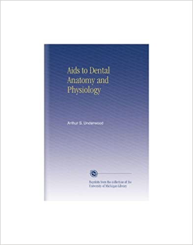 Aids to Dental Anatomy and Physiology