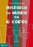 capa de História Do Mundo Em 6 Copos