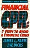 Financial CPR, James L. Paris and J. W. Dicks, 0884193357