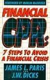 Financial CPR, James L. Paris and J. W. Dicks, 0884193357