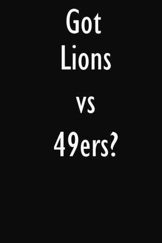 Top 6 recommendation lions vs 49ers for 2019