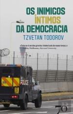Os Inimigos Íntimos da Democracia