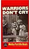 img - for Warriors Don't Cry (Abridged) by Melba Patillo Beals (2007-07-01) book / textbook / text book
