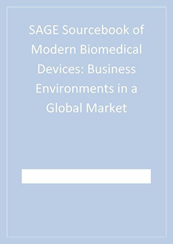 SAGE Sourcebook of Modern Biomedical Devices: Business Environments in a Global Market Pdf