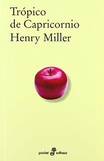 Trópico De Capricornio par Miller