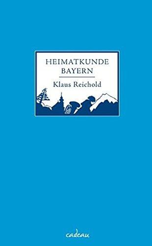Heimatkunde Bayern (cadeau)