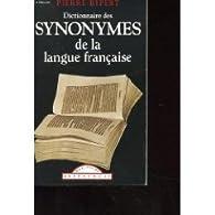 Dictionnaire des synonymes de la langue française (Classiques français) par Pierre Ripert
