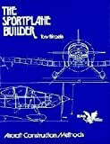 The Sportplane Builder, Tony Bingelis, 094000030X
