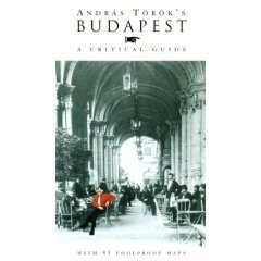 Budapest, A Critical Guide