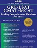 GRE/LSAT/GMAT/MCAT Reading Com (GRE-LSAT-GMAT-MCAT READING COMPREHENSION WORKBOOK)
