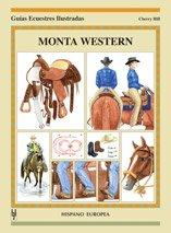 Monta Western (Guías ecuestres ilustradas)