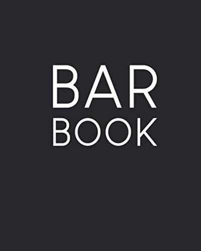Bar Book: Large Blank Black Cookbook for Your Favorite Cocktails | Create Your Own Recipe Book | 8 x 10 | 200 Recipe Pages
