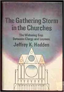 Hardcover The Gathering Storm in the Churches: the Widening Gap Between Clergy and Laymen Book