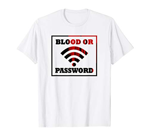 Mens Funny Shirts Kids Blood or Password T Shirt]()