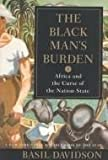 The Black Man's Burden, Basil Risbridger Davidson, 081291998X