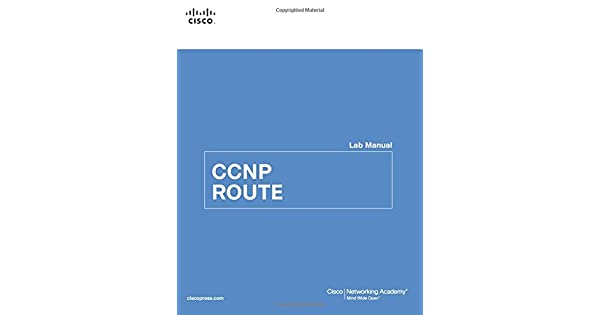 CCNP ROUTE Lab Manual: Cisco Networking Academy: Amazon com