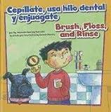 Cepíllate, USA Hilo Dental y Enjuágate, Amanda Doering Tourville, 1404868895