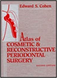 Atlas Of Cosmetic And Reconstructive Periodontal Surgery Books Pdf File