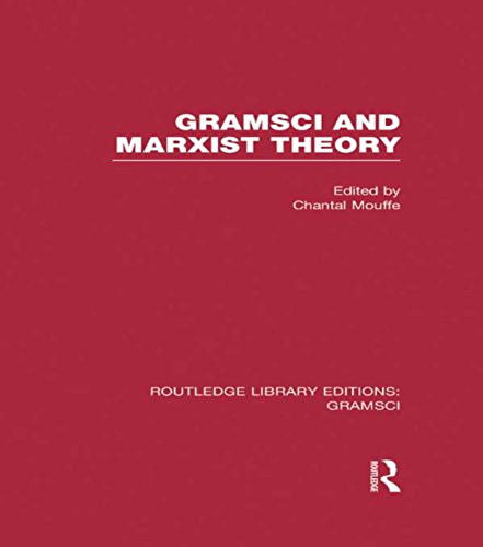 Gramsci and Marxist Theory (RLE: Gramsci) (English Edition)