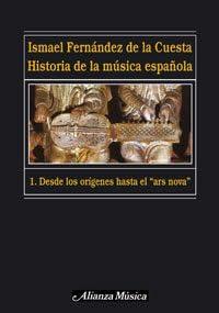 Historia de la música española. 1. Desde los orígenes hasta el «ars nova»: Amazon.es: Fernández de la Cuesta, Ismael: Libros
