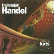 Classical Kids: Hallelujah Handel! by Handel [1995] Audio CD