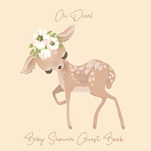 Baby Shower Guest Book Oh Deer!: Woodland Creatures Forest Animals Theme, Welcome Baby Boy or Girl Sign in Guestbook with predictions, advice for ... Keepsake & Blank photo page (Pregnancy Gifts) ()