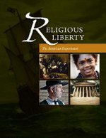 Religious Liberty: The American Experiment