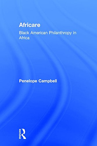 Africare: Black American Philanthropy in Africa by Brand: Transaction Publishers