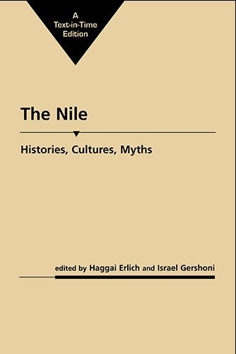 The Nile: Histories, Cultures, Myths Haggai Erlich