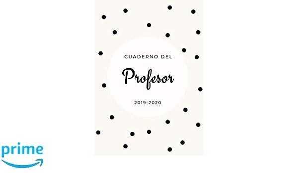 Amazon.com: Cuaderno del Profesor 2019-2020: Agenda para ...