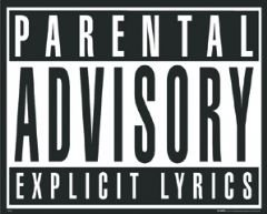 Parental Advisory Explicit Lyrics - 40 x 50 Cm Art Print/Poster