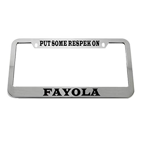 Speedy Pros Put Some Respek On Fayola Zinc Metal License Plate Frame Car Auto Tag Holder - Chrome 2 Holes