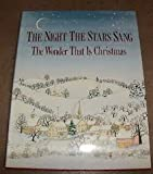 img - for The Night the Stars Sang: The Wonder That Is Christmas book / textbook / text book