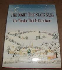 The Night the Stars Sang: The Wonder That Is Christmas