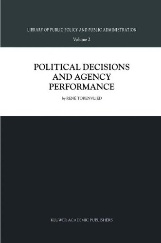 Political Decisions and Agency Performances