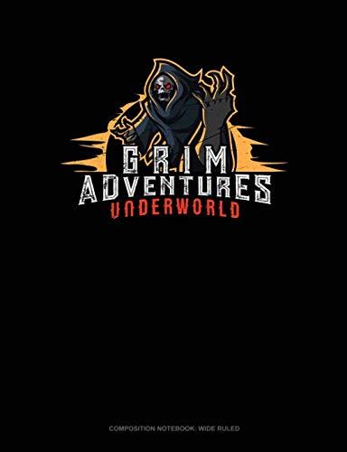 Grim Adventures Underworld: Composition Notebook: Wide -