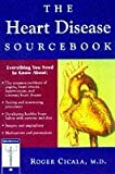 img - for The Heart Disease Sourcebook by Roger Cicala (1997-09-01) book / textbook / text book
