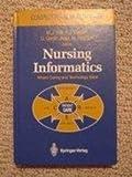 Nursing Informatics, Marion J. Ball, Kathryn J. Hannah, Ulla Gerdin Jelger, Hans Peterson, 0387966390