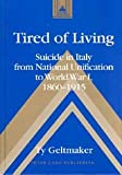 Tired of Living, Ty Geltmaker, 082045544X